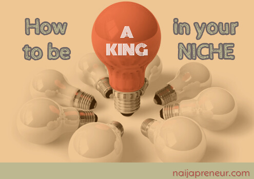 King in your niche
