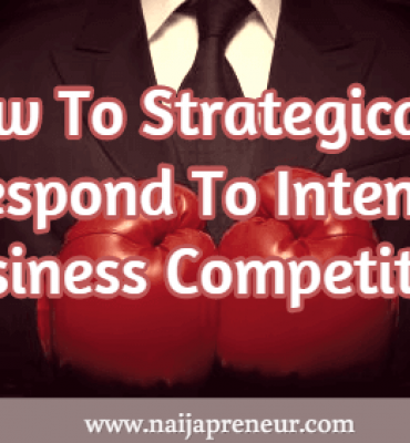 How To Strategically Respond To Intense Business Competition