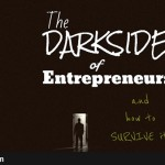 The Dark Side Of Entrepreneurship And How To Survive It