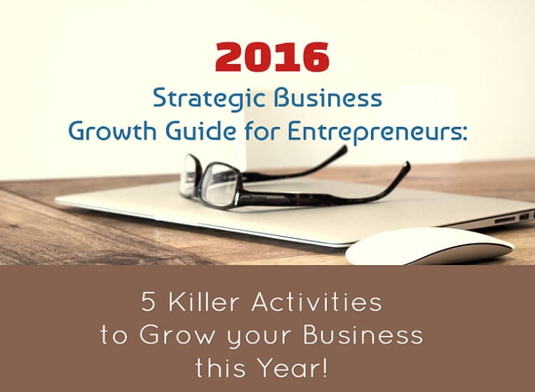 5 Killer Activities to Grow your Business this Year